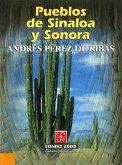 Pueblos de Sinaloa y Sonora (eBook, ePUB)