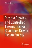 Plasma Physics and Controlled Thermonuclear Reactions Driven Fusion Energy (eBook, PDF)