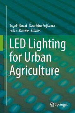 LED Lighting for Urban Agriculture (eBook, PDF)