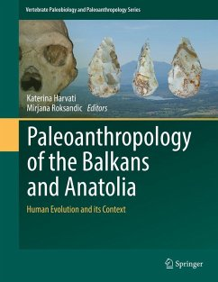 Paleoanthropology of the Balkans and Anatolia (eBook, PDF)