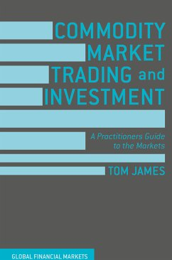 Commodity Market Trading and Investment (eBook, PDF)