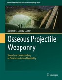 Osseous Projectile Weaponry (eBook, PDF)