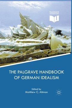 The Palgrave Handbook of German Idealism (eBook, PDF)