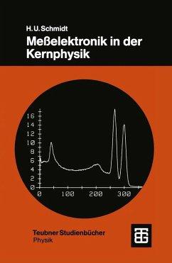 Meßelektronik in der Kernphysik (eBook, PDF)