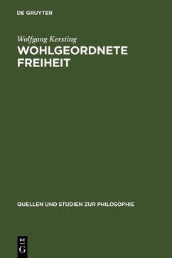 Wohlgeordnete Freiheit (eBook, PDF) - Kersting, Wolfgang