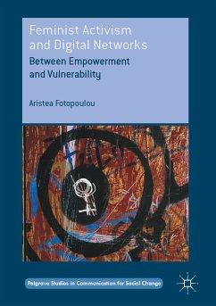 Feminist Activism and Digital Networks (eBook, PDF) - Fotopoulou, Aristea