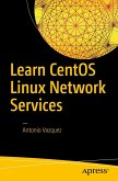 Learn CentOS Linux Network Services (eBook, PDF)
