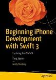 Beginning iPhone Development with Swift 3 (eBook, PDF)