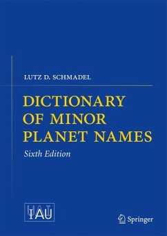 Dictionary of Minor Planet Names (eBook, PDF) - Schmadel, Lutz D.