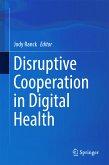Disruptive Cooperation in Digital Health (eBook, PDF)