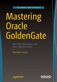 Mastering Oracle GoldenGate (eBook, PDF)
