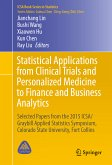 Statistical Applications from Clinical Trials and Personalized Medicine to Finance and Business Analytics (eBook, PDF)