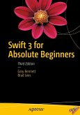 Swift 3 for Absolute Beginners (eBook, PDF)