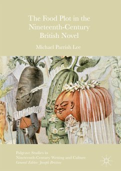 The Food Plot in the Nineteenth-Century British Novel (eBook, PDF)