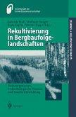 Rekultivierung in Bergbaufolgelandschaften (eBook, PDF)