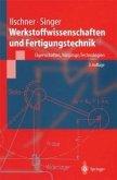 Werkstoffwissenschaften und Fertigungstechnik (eBook, PDF)