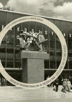 Socialist Internationalism in the Cold War (eBook, PDF)