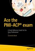 Ace the PMI-ACP® exam (eBook, PDF)