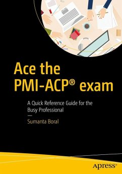 Ace the PMI-ACP® exam (eBook, PDF) - Boral, Sumanta