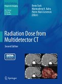Radiation Dose from Multidetector CT (eBook, PDF)