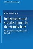 Individuelles und soziales Lernen in der Grundschule (eBook, PDF)