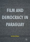 Film and Democracy in Paraguay (eBook, PDF)