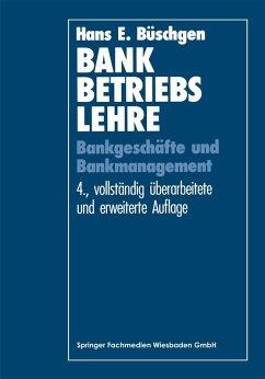 Bankbetriebslehre (eBook, PDF) - Büschgen, Hans E.