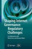 Shaping Internet Governance: Regulatory Challenges (eBook, PDF)
