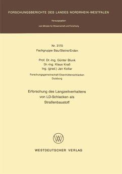 Erforschung des Langzeitverhaltens von LD-Schlacken als Straßenbaustoff (eBook, PDF) - Blunk, Günter