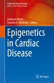 Epigenetics in Cardiac Disease (eBook, PDF)