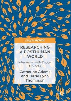 Researching a Posthuman World (eBook, PDF)