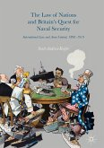 The Law of Nations and Britain's Quest for Naval Security (eBook, PDF)