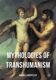 Mythologies of Transhumanism (eBook, PDF)