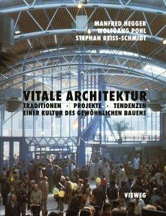 Vitale Architektur (eBook, PDF) - Hegger, Manfred