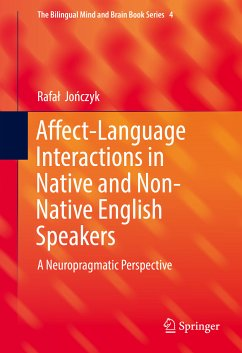 Affect-Language Interactions in Native and Non-Native English Speakers (eBook, PDF) - Jonczyk, Rafal