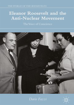 Eleanor Roosevelt and the Anti-Nuclear Movement (eBook, PDF) - Fazzi, Dario