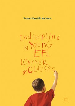 Indiscipline in Young EFL Learner Classes (eBook, PDF)