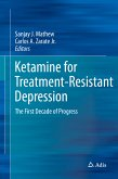 Ketamine for Treatment-Resistant Depression (eBook, PDF)