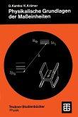 Physikalische Grundlagen der Maßeinheiten (eBook, PDF)