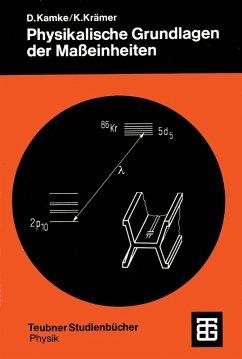 Physikalische Grundlagen der Maßeinheiten (eBook, PDF) - Krämer, Klaus