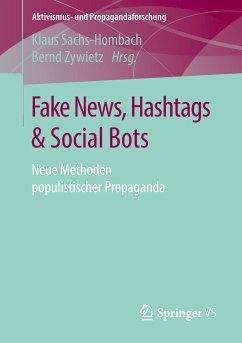 Fake News, Hashtags & Social Bots (eBook, PDF)