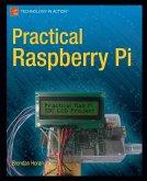 Practical Raspberry Pi (eBook, PDF)