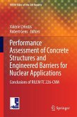 Performance Assessment of Concrete Structures and Engineered Barriers for Nuclear Applications (eBook, PDF)