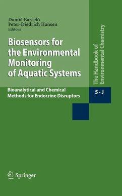 Biosensors for the Environmental Monitoring of Aquatic Systems (eBook, PDF)