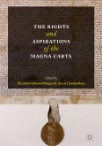 The Rights and Aspirations of the Magna Carta (eBook, PDF)