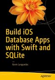 Build iOS Database Apps with Swift and SQLite (eBook, PDF)