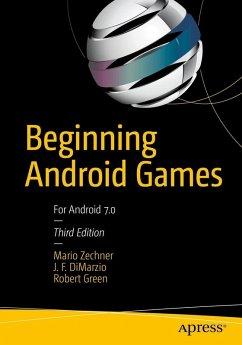 Beginning Android Games (eBook, PDF) - Zechner, Mario; Dimarzio, J. F.; Green, Robert