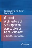 Genomic Architecture of Schizophrenia Across Diverse Genetic Isolates (eBook, PDF)
