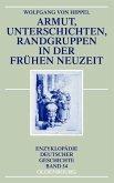 Armut, Unterschichten, Randgruppen in der Frühen Neuzeit (eBook, PDF)