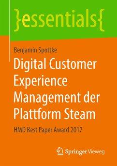 Digital Customer Experience Management der Plattform Steam (eBook, PDF)